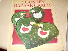 Country Bazaar Crafts Book by Better Homes and Gardens Editors 1986- hardcover