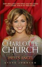 """VERY GOOD"" Charlotte Church: Hell's Angel, Simpson, Neil,Johnson, Steve, Book"