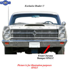 66-67 Fairlane Chrome FRONT Bumper Brand New Tooling