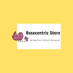 Rosecentric Store