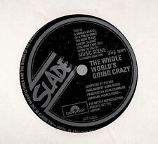"Slade / Mike Hugg The Whole World's Going Crazy Flexi UK 45 7"" single"