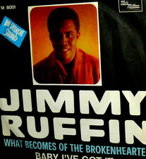 "JIMMY RUFFIN  WHAT BECOMES OF THE BROKENHEARTED  7"" RARE ITALY 66 NORTHEN SOUL"