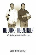 The Cook - The Engineer: A Collection of Stories and Recipes (Paperback or Softb