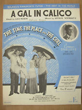 VINTAGE SHEET MUSIC - A GAL IN CALICO - THE TIME THE PLACE AND THE GIRL