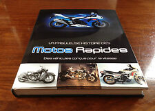 Beau livre - La Fabuleuse Histoire des Motos Rapides - Parragon Books - 2002