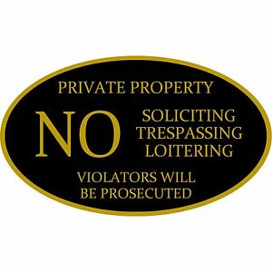 """No Soliciting Trespassing Sign Aluminum Metal 12"""" x 7"""" Black And Gold Oval Sign"""