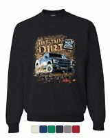 Hit The Dirt Built Ford Tough Sweatshirt F-150 Raptor Pickup Truck Sweater