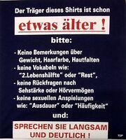 """T-Shirt Rahmenlos Spruch """"Träger des Shirts älter"""" Größe M Baumwolle Kurzarm"""