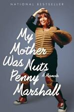 My Mother Was Nuts: By Marshall, Penny