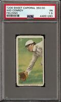1909-11 T206 Wid Conroy Fielding Sweet Caporal 350 Washington PSA 1.5