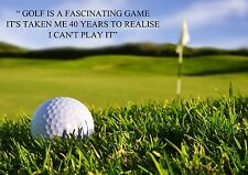GOLF FUNNY QUOTE FASCINATING GAME POSTER PRINT A3 PICTURE