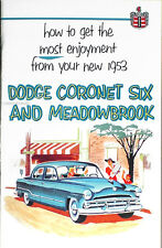 1953 Dodge Car Owners Manual 53 Coronet Meadowbrook Owner Guide Book