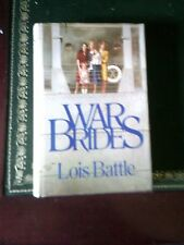 War Brides, By Lois Battle, Hardback Book. Non-Fiction Book