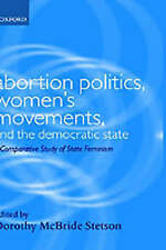 Abortion Politics, Women's Movements, and the Democratic State: A Comparative St