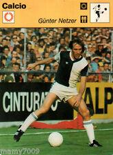 Scheda Rizzoli 1977=CALCIO=GUNTER NETZER=CM 16X12