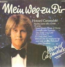 """12"""" Howard Carpendale Mein Weg zu Dir (Ti Amo, Nachts wenn alles schläft) 70`s"""
