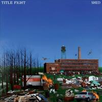 TITLE FIGHT - SHED NEW VINYL RECORD
