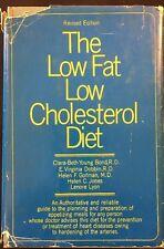 The Low Fat, Low-Cholesterol Diet by Helen C. Jones, Clara-Beth Y. Bond, Helen …