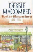 Back on Blossom Street by Debbie Macomber (2007, Hardcover)