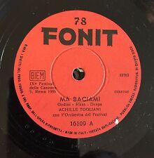 """RARE 78RPM 10"""" FESTIVAL S. REMO 1959 ACHILLE TOGLIANI MA BACIAMI / SEMPRE CON TE"""
