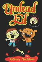 Undead Ed Hardcover Rotterly Ghoulstone