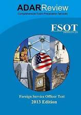 Foreign Service Officer Test (FSOT) 2013 Edition: Complete Study Guide to the Wr