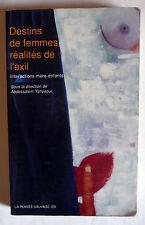 Destins de femmes réalités de l'exil MATERNITE ARABE IMMIGRATION MAGHREB