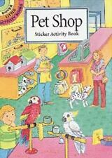 Pet Shop Sticker Activity Book (Dover Little Activity Books Stickers) Cathy Bey