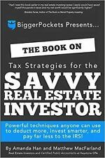 The Book on Tax Strategies for the Savvy Real Estate Investor: Powerful techniqu