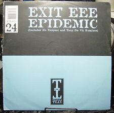 Exit EEE Epidemic: NO RESPECT -- and Tony De Vit Remixes (LONDON) Pure Groove