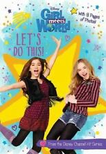 Girl Meets World Junior Novel: Girl Meets World Let's Do This! by Disney Book...