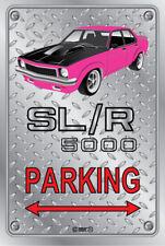 Parking Sign - Metal - Holden Torana SLR 5000 PINK - ORIGINAL RIMS