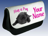 HUG A PUG PERSONALISED LADIES / GIRLS MAKE UP BAG / PENCIL CASE - GIFT & NAMED