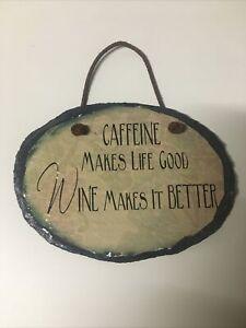 Wine Bar Sign Caffeine Slate Leather Cord Hanger Wine Better Than Caffeine Decor