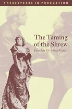 Shakespeare in Production: The Taming of the Shrew by William Shakespeare.