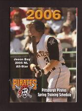 Jason Bay--2006 Pittsburgh Pirates Spring Training Pocket Schedule--Enterprise