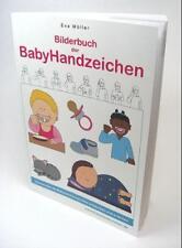 Bilderbuch der BabyHandzeichen von Eva Möller (2008, Taschenbuch)