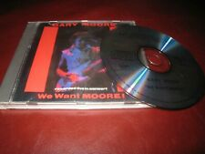 GARY MOORE WE WANT MOORE LIVE IN CONCERT USED 1985 GUITAR ROCK UK CD ALBUM.