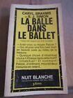 Caryl Brahms & S.J. Simon: La balle dans le ballet/ Plon, Nuit Blanche N°14,1963