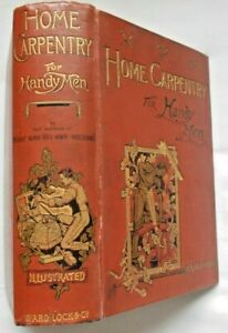 Vintage - HOME CARPENTRY for HANDY MEN by F.Chilton-Young HB - Undated c.1899