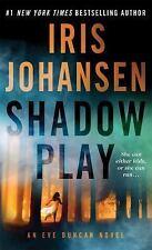 Shadow Play by Iris Johansen Mass Market Paperback Book (English) BRAND NEW BOOK