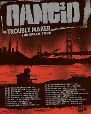 "Rancid ""Trouble Maker European Tour"" 2017 Concert Poster - Punk Rock, Ska Punk"