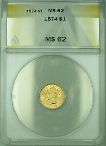 1874 Indian Princess $1 Gold Dollar Coin ANACS MS-62
