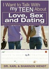 I Want to Talk with My Teen About Love, Sex and Da