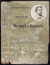 MOUN ESPELIDO MEMÒRI E RACONTE de Frederi MISTRAL Édicioun Plon Provençal 1928