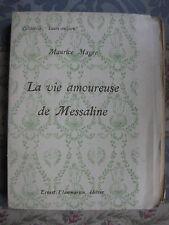 1925 La vie amoureuse de Messaline Magre Collection Leurs amours numéroté