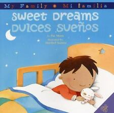 Sweet Dreams/Dulces Suenos (Hardback or Cased Book)