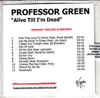 PROFESSOR GREEN Alive Till I'm Dead UK 12-trk sealed watermarked promo test CD