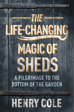 The Life-Changing Magic of Sheds | Henry Cole