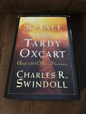 The Tale Of The Tardy Oxcart By Charles Swindoll
